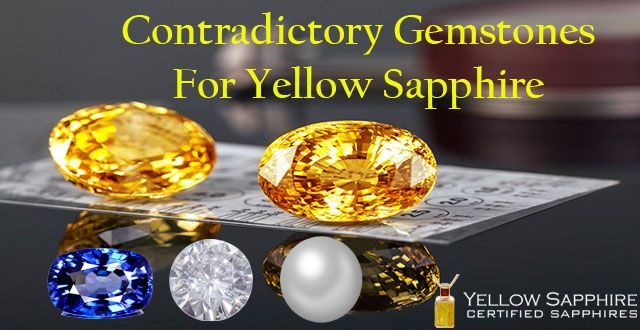 Contradictory Gemstones For Yellow Sapphire